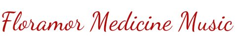 Floramor Medicine Music